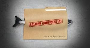 Salmon Confidential, a documentary by Twyla Roscovich